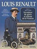 Louis Renault, Tome 1 - 1877-1918, inventeur de génie et artisan de la Victoire