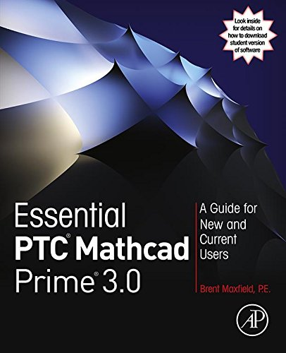 Essential PTC® Mathcad Prime® 3.0: A Guide for New and Current Users (English Edition)