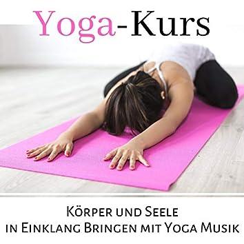 Yoga-Kurs: Körper und Seele in Einklang Bringen mit Yoga Musik
