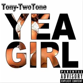 Yea Girl
