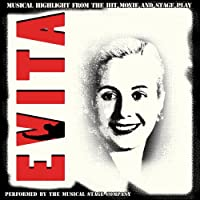 Evita: Musical Highlights From the Hit Movie