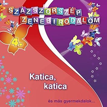 Százszorszép Zenebirodalom, Vol. 4 (Katica, Katica)