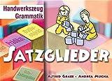 Satzglieder (Handwerkszeug Grammatik) - Astrid Grabe