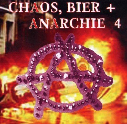 Chaos,Bier & Anarchie Vol.4