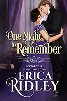 One Night to Remember: A Regency Romance (Wicked Dukes Club Book 5) by [Erica Ridley]
