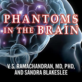 Phantoms in the Brain     Probing the Mysteries of the Human Mind              Autor:                                                                                                                                 V.S. Ramachandran,                                                                                        Sandra Blakeslee                               Sprecher:                                                                                                                                 Neil Shah                      Spieldauer: 10 Std. und 47 Min.     9 Bewertungen     Gesamt 4,9