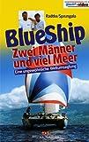 Blue Ship - Zwei Männer und viel Meer [VHS] - Richard Radtke
