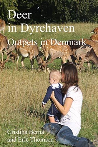 Deer in Dyrehaven: Outpets in Denmark