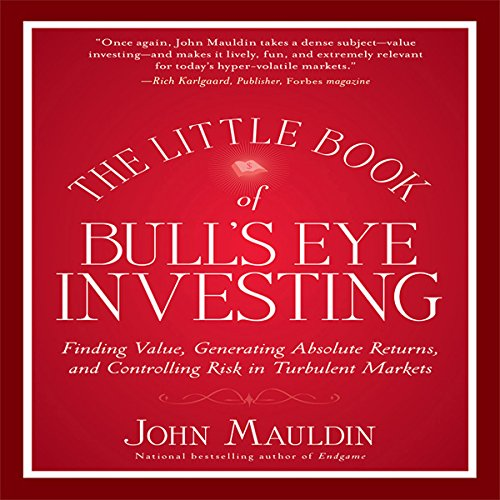 The Little Book of Bull's Eye Investing cover art