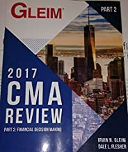 Gleim CMA Review 2017 Part 2: Financial Decision Making