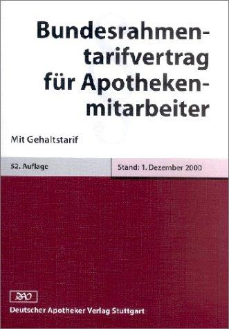 Bundesrahmentarifvertrag für Apothekenmitarbeiter: Mit Gehaltstarif