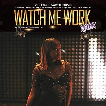 Watch Me Work Remix (feat. Cameron Jay, Arnstar & Lea Robinson)