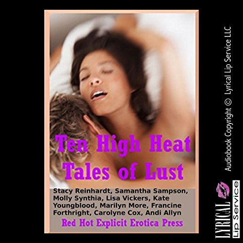 Ten High Heat Tales of Lust audiobook cover art