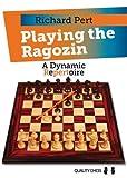 Pert, R: Playing the Ragozin - Richard Pert