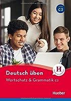 Wortschatz & Grammatik C2: Buch