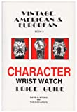 Vintage American and European Character Wristwatch Price Guide, Book 3