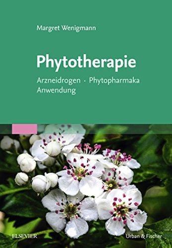 Phytotherapie: Arzneidrogen Phytopharmka Anwendung