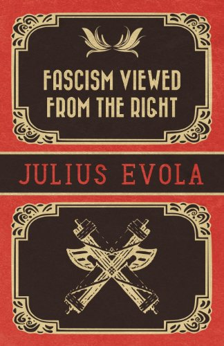 Fascism Viewed from the Right (English Edition)