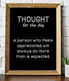 'Thought for Day- A Person Who Feels Appreciated Will Always Do More'- 8 x 10' Inspirational Poster Print. Motivational Wall Art-Ready to Frame. Ideal for Home-Office-School Décor. Great for Managers!