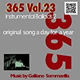 365 - Original song a day for a Year - Vol. 23 Instrumental Ballads 2