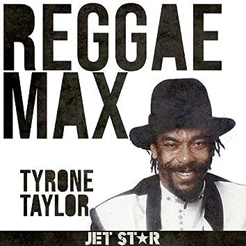 Reggae Max: Tyrone Taylor