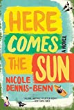 Here Comes the Sun: A Novel (English Edition)