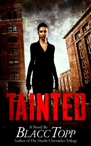 Tainted by Topp, Blacc ebook deal