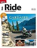 RIDE - Motorrad unterwegs, No. 1: Gardasee - Geniale Touren und Tipps rund um den Lago -