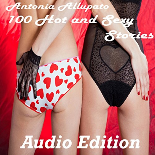 100 Hot and Sexy Stories cover art