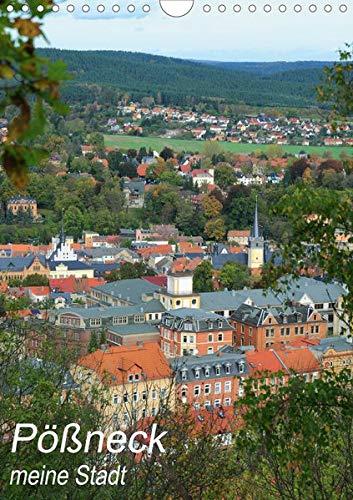 Pößneck - meine Stadt (Wandkalender 2020 DIN A4 hoch): Eine Kleinstadt im östlichen Thüringen mit viel Geschichte, Charme und Charakter. (Monatskalender, 14 Seiten ) (CALVENDO Orte)