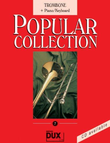 Popular Collection Band 7 für Posaune (Fagott/Cello) und Klavier/Keyboard mit Bleistift -- 16 weltbekannte populäre Melodien aus Pop und Filmmusik u.a. mit MACK THE KNIFE (Mackie-Messer) und LADY MADONNA in klangvollen mittelschweren Arrangements (Noten/sheet music)