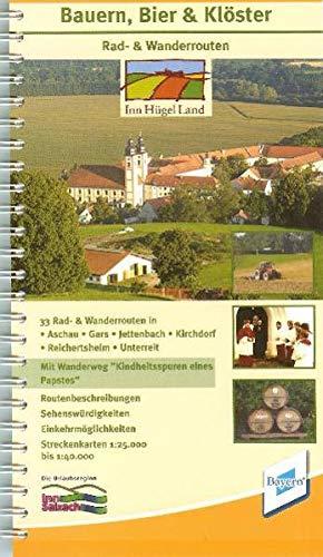 Rad- & Wanderführer Gars und Umgebung. Bauern, Bier & Klöster