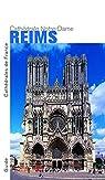 Reims. Notre-Dame - Nouvelle édition par Kurmann