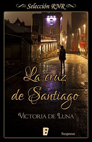 La cruz de Santiago (Spanish Edition)