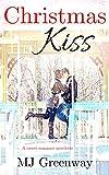 Christmas Kiss: A Sweet Romance Novelette