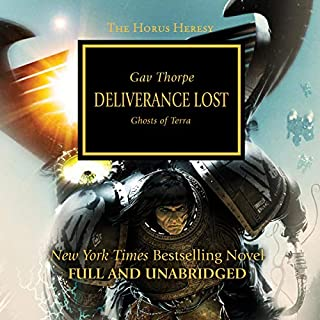 Deliverance Lost     The Horus Heresy, Book 18              Written by:                                                                                                                                 Gav Thorpe                               Narrated by:                                                                                                                                 Gareth Armstrong                      Length: 13 hrs and 51 mins     12 ratings     Overall 4.7