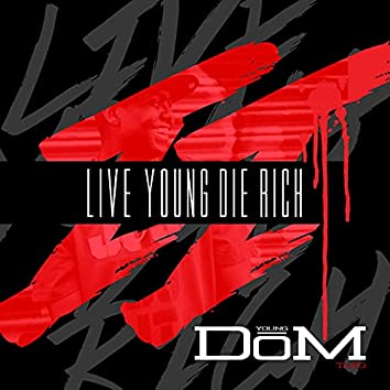Live Young Die Rich II