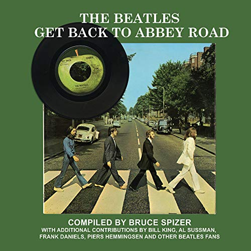 Spizer, B: The Beatles Get Back to Abbey Road
