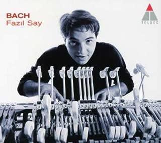 Fazil Say: Bach