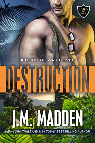 Destruction (Dogs of War, Book 2) (The Dogs Of War)