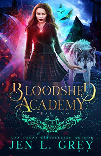 Year Two (Bloodshed Academy Book 2)