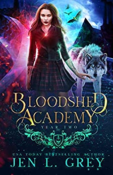 Year Two (Bloodshed Academy Book 2) by [Jen L. Grey]