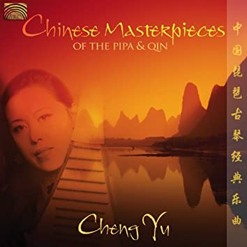 Chinese Masterpieces of the Pipa and Qin