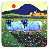 """Irish Coaster With Two French Sheep And The Text """"How Do Ewe Duex"""""""