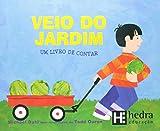 Veio do Jardim. Um Livro de Contar - Coleção Matemática Para Crianças