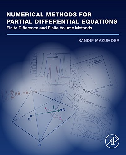 Numerical Methods for Partial Differential Equations: Finite Difference and Finite Volume Methods (English Edition)