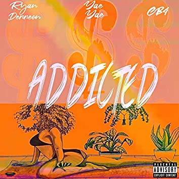 Addicted (feat. Cb4)