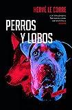 Perros y lobos (Roja y negra)