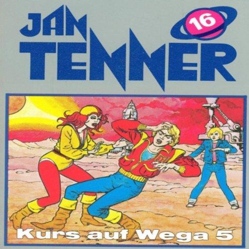 Kurs auf Wega 5 (Jan Tenner Classics 16) Titelbild