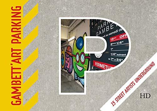 Gambett'art parking 15 street artists underground - 15 street atists underground (HC)